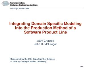 Integrating Domain Specific Modeling into the Production Method of a Software Product Line