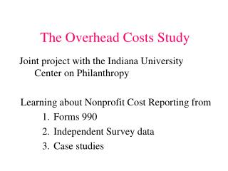 The Overhead Costs Study