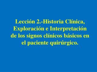 Concepto de Historia Clínica en Cirugía (HC): Relato verbal y