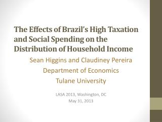 The Effects of Brazil's High Taxation and Social Spending on the Distribution of Household Income