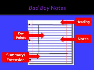 Bad Boy  Notes