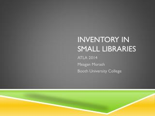 Inventory in small libraries