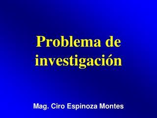 Problema de investigaci�n