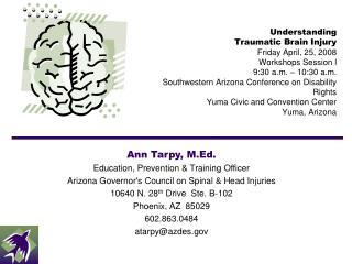 Ann Tarpy, M.Ed. Education, Prevention & Training Officer