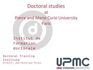 Doctoral  studies at Pierre and Marie Curie  University Paris