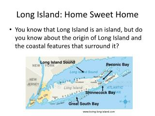 Long Island: Home Sweet Home