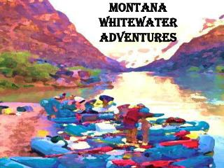 Montana Whitewater Adventures