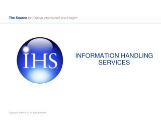 INFORMATION HANDLING  SERVICES