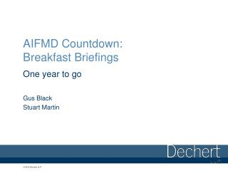 AIFMD Countdown: Breakfast Briefings