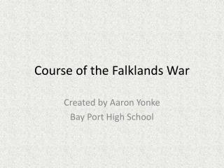 Course of the Falklands War