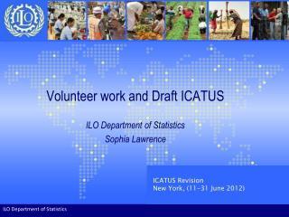 Volunteer work and Draft ICATUS