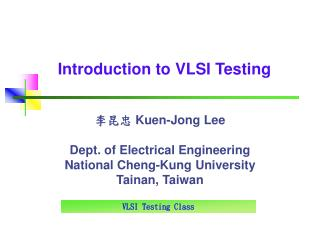 Introduction to VLSI Testing
