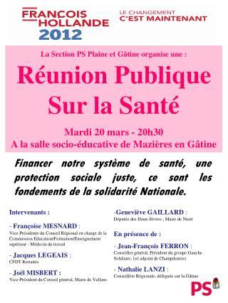 La Section PS Plaine et Gâtine organise une : Réunion Publique Sur la Santé Mardi 20 mars - 20h30