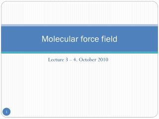 Molecular force field