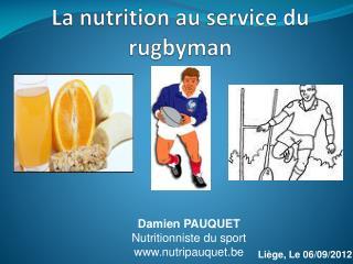 La nutrition au service du rugbyman
