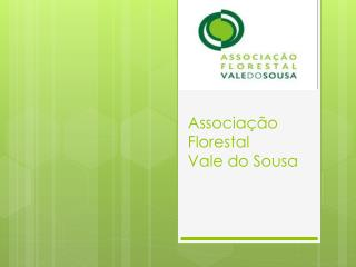 Associa��o Florestal  Vale do Sousa
