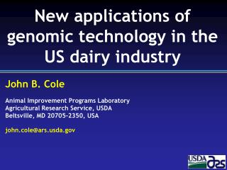 New  applications of genomic technology in the US dairy  industry