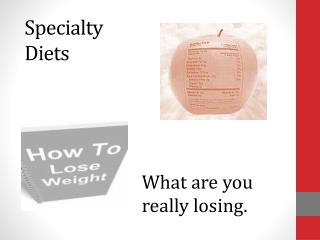 Specialty Diets