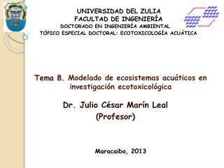 Tema 8.  Modelado de ecosistemas acuáticos en investigación ecotoxicológica