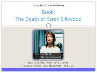 Book :  The Death of  Karen  Silkwood