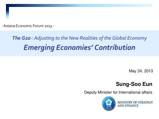 The G20  : Adjusting to the New Realities of the Global Economy Emerging Economies' Contribution