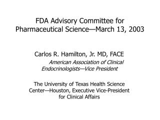 FDA Advisory Committee for Pharmaceutical Science—March 13, 2003