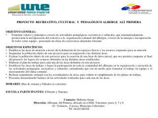 Proyecto  Recreativo, cultural   y   pedagógico alberge  Alí  Primera