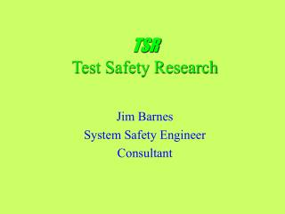 TSR Test Safety Research