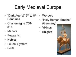 Early Medieval Europe