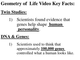 Geometry of  Life Video Key Facts: