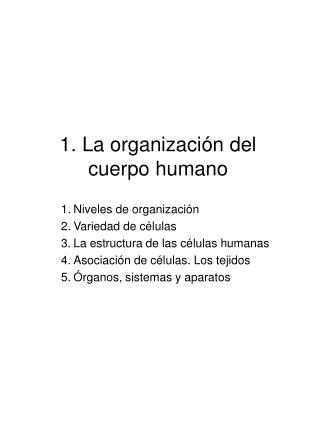 1. La organización del cuerpo humano