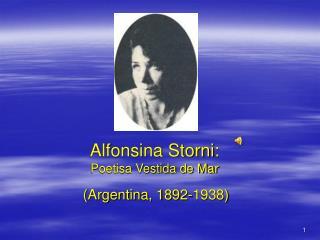 Alfonsina Storni: Poetisa Vestida de Mar