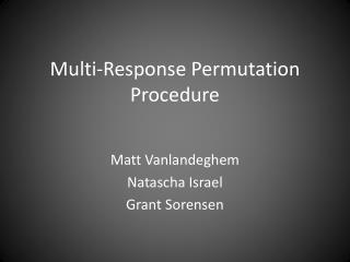 Multi-Response Permutation Procedure