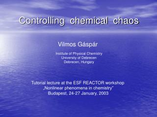 Controlling  chemical  chaos