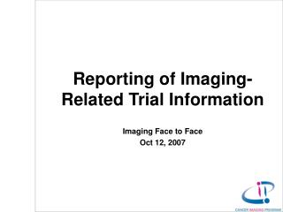 Reporting of Imaging-Related Trial Information