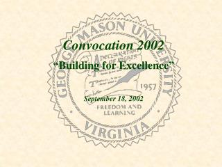 "Convocation 2002 ""Building for Excellence"""