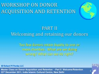 PART II  Welcoming and retaining our donors
