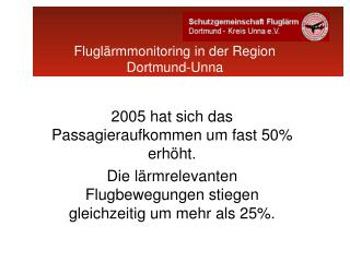 2005 hat sich das Passagieraufkommen um fast 50% erhöht.
