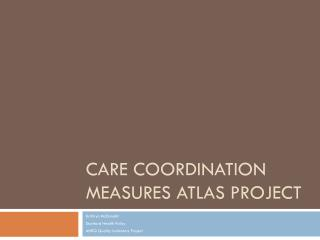 Care Coordination Measures Atlas Project