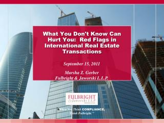 What You Dont Know Can Hurt You:  Red Flags in International Real Estate Transactions