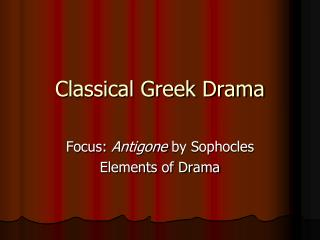 Classical Greek Drama