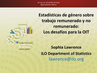 Estadísticas de género sobre trabajo remunerado y no remunerado: Los desafíos para la OIT
