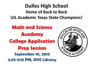 Math and Science  Academy College Application Prep Session September 19, 2013