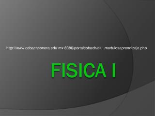 FISICA I