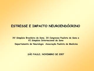 ESTRESSE E IMPACTO NEUROEND�CRINO