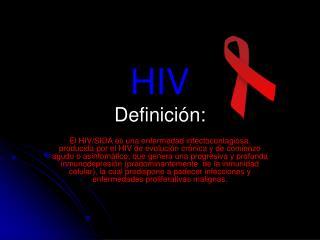 HIV Definición: