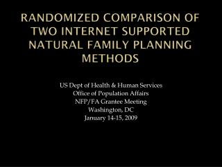 Randomized Comparison of Two Internet Supported Natural Family Planning Methods