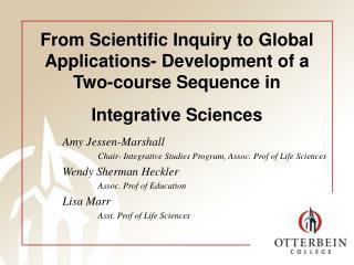 Amy Jessen-Marshall Chair- Integrative Studies Program, Assoc. Prof of Life Sciences