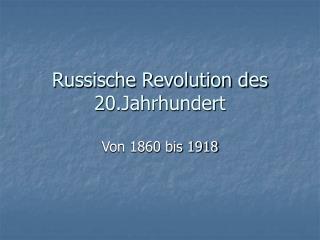 Russische Revolution des 20.Jahrhundert
