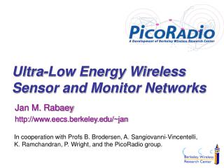 Ultra-Low Energy Wireless Sensor and Monitor Networks